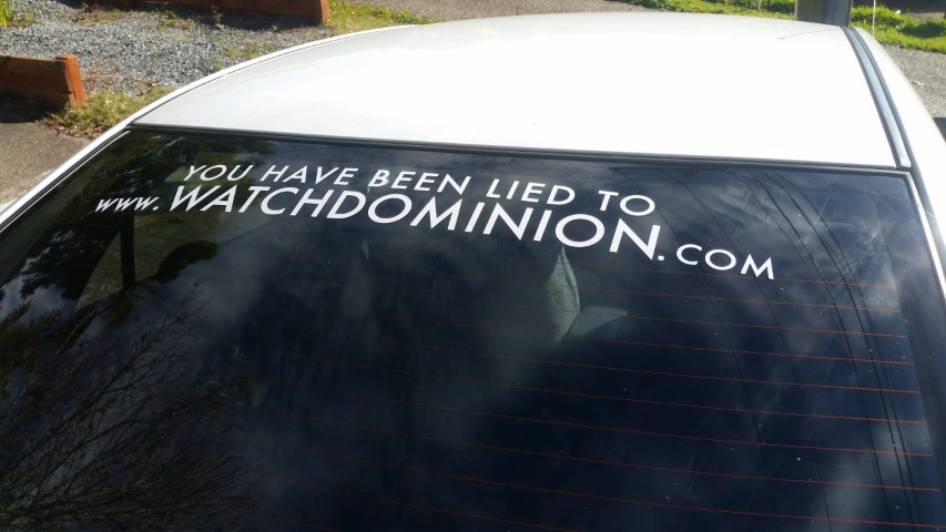 Dominion car decal - 'You Have Been Lied To'